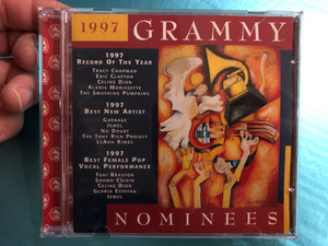 1997 Grammy Nominees / 1997 Record Of The Year: Tracy Chapman, Eric Clapton, Celine Dion, Alanis Morissette, The Smashing Pumpkins / 1997 Best New Artist: Garbage, Jewel, No Doubt / Grammy Recordings Audio CD 1997 / 553 292-2