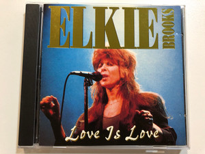 Elkie Brooks - Love is Love / Sail on, Don't want to cry no more, All or nothing, No secrets / Castle Communications Audio CD 1994 / MACCD 169 (5026389516920)