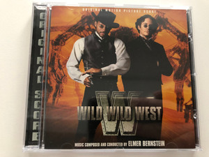 Wild Wild West (Original Motion Picture Score) / Music Composed And Conducted by Elmer Bernstein / Varèse Sarabande Audio CD 1999 / VSD-6042