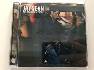 Jay Sean – Me Against Myself / Relentless Records Audio CD 2004 / 0724387467927