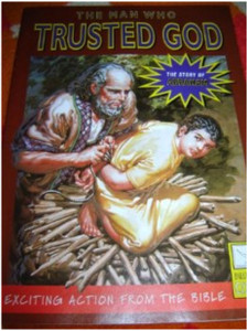 The Man Who Trusted God - The Story of Abraham - English Edition / Bible Soci...