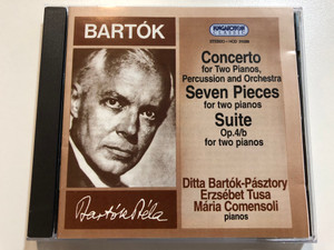 Bartok - Concerto for Two Pianos, Percussion and Orchestra, Seven Pieces for two pianos, Suite Op.4/b for two pianos / Ditta Bartok-Pasztory, Erzsebet Tusa, Maria Comensoli - pianos / Hungaroton Classic Audio CD 1994 Stereo / HCD 31039