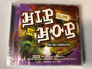 Hip Hop - The First Generation - Volume 2 - Live / Featuring: Eric B. & Rakim – Let The Rhythm Hit 'em, Young MC – I Come Off/Bust A Move, Roxanne Shante – Independent Woman/Feelin' Kinda Horny / A Play Collection Audio CD 2005 / 10591-2