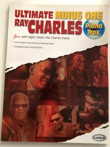 Ultimate Minus One - Ray Charles - Piano Trax / Jam with eight classic Ray Charles tracks / CD includes 8 full tracks and backing tracks / Complete piano transcriptions / Paperback / Carisch 2005 / Piano parts played by Angelo Racz (8850707479)