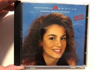 Antonella Arancio – Grande Amore Davvero / Columbia Audio CD 1994 / 477736 2