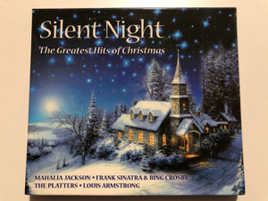 Silent Night - The Greatest Hits Of Christmas / Mahalia Jackson, Frank Sinatra & Bing Crosby, The Platters, Louis Armstrong / LMM Audio CD 2007 / 1396972
