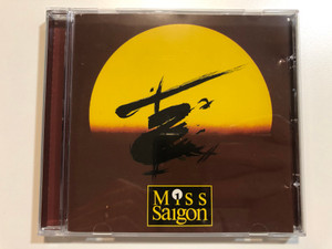 Miss Saigon * Alain Boublil, Claude-Michel Schönberg / PolyGram Hungary Audio CD 1994 / Starmakers International Management - Cameron Mackintosh / Kaszás Attila, Csengeri Attila, Lengyel Gábor (MissSaigonCD)