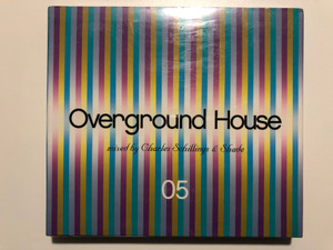 Overground House 05 / Mixed by Charles Schillings & Shade / Wagram Music 2x Audio CD 2003 / 3085172