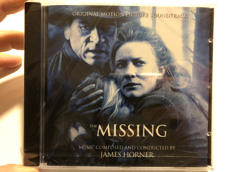 The Missing (Original Motion Picture Soundtrack) / Music composed and conducted by James Horner / Sony Music Soundtrax Audio CD 2003 / 0930932001