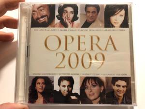 Opera 2009 / Luciano Pavarotti, Maria Callas, Placido Domingo, Sarah Brightman, Angela Gheorghiu, Roberto Alagna, Natalie Dessay, Rolando Villazón / EMI Classics 2x Audio CD 2009 / 5099926419220