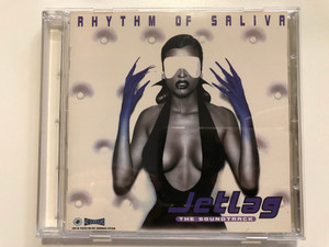 Rhythm Of Saliva – Jetlag - The Soundtrack / Sun Music Audio CD 1996 / sun 4985 2