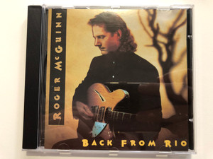Roger McGuinn – Back From Rio / Arista Audio CD 1991 / 261 348