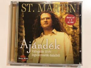 St. Martin – Ajándék - Válogatás 10 Év Legsikeresebb Dalaiból / Best of + 3 uj dal / BMG Hungary Audio CD 2002 / 74321 972722