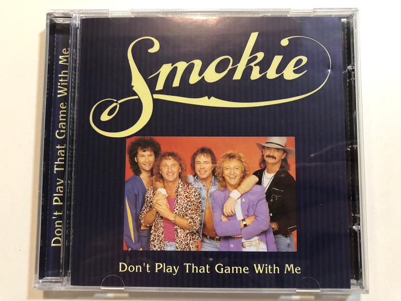 Smokie – Don't Play That Game With Me / CMC Value Audio CD 1995 / 5216122