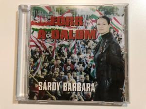 Forr A Dalom - Sárdy Barbara / B-2001 Kft. Audio CD 2007 / B-2001CD-01