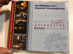 StarMachine feat. Erpataki Asszonykorus - Zsindelyes Kostolo / Bulizz a TV2 ''Popdaralo'' c. mussorabol jol ismert zenekarral es az erpataki csajokkal! / Zsindelyes Kostolo Audio CD 2009