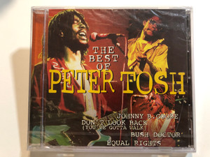 The Best Of Peter Tosh / Johnny B. Goode, Don't Look Back (You've Gotta Walk), Bush Doctor, Equal Rights / Disky Audio CD 1996 / DC 867392