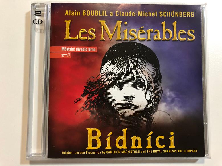 Alain Boublil a Claude-Michel Schonberg - Les Miserables - Bidnici / Original London Production by Cameron Mackintosh and Royal Shakespeare Company / Mestske divadlo Brno 2x Audio CD