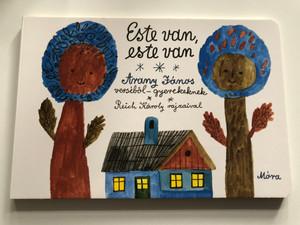 Este van, Este van - Arany János verséből - gyerekeknek / Reich Károly rajzaival / Móra könyvkiadó 2016 / Hungarian Board book for children (9789634155034)