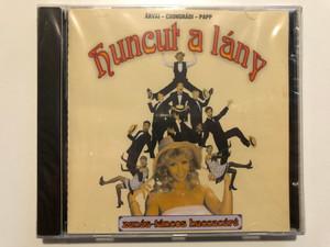 Huncut a lány - Árvai - Csongrádi - Papp / Zenés-táncos haccacáré / Universum Records Audio CD / Hungarian popular folk songs (5999511779824)