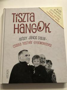 Tiszta Hangok / Bródy János dalai - Csaba testvér gyermekeivel / Helikon kiadó 2009 / Korniss Péter fotói - Zubornyák Zoltán naplója / Hardcover / Könyv és CD / Hungarian Book and CD with orphan children singing (9789632271965)