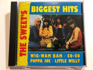 The Sweet's Biggest Hits / Wig-Wam Bam, Co-Co, Poppa Joe, Little Willy / RCA Audio CD 1992 / 74321 10630 2