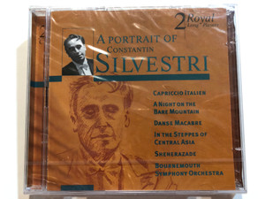 A Portrait Of Constantin Silvestri / Capriccio Italien, A Night on the Bare Mountain, Danse Macabre, In the Steppes of Central Asia, Sheherazade, Bournemouth Symphony Orchestra / Disky Classics 2x Audio CD 1999 / DCL 705882
