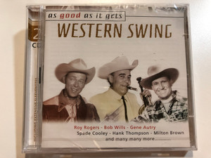 As Good As It Gets - Western Swing / Roy Rogers, Bob Wills, Gene Autry / Spade Cooley, Hank Thompson, Milton Brown, and many many more... / Disky 2x Audio CD 2000 / DO 247362