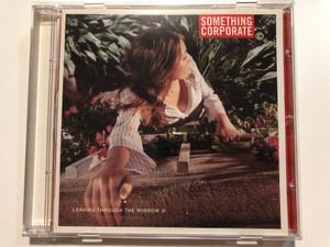 Something Corporate – Leaving Through The Window / MCA Records Audio CD 2002 / 112 887-2