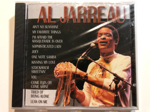 Al Jarreau / Ain't No Sunshine, My Favorite Things, I'm Afraid The Masquerade Is Over, Sophisticated Lady, Joey, One Note Samba, Kissing My Love, Stockholm Sweetnin', You, Come Rain Or Come Shine / Forever Gold Audio CD 2003 / FG279