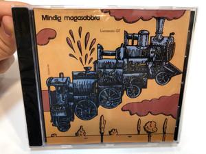 Mindig Magasabbra - Locomotiv GT / Hungaroton-Gong Audio CD 1992 / HCD 37531 (92/M-006)