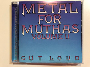 Metal For Muthas Volume II / Cut Loud / Air Raid Records Audio CD 2000 / AIRCD6