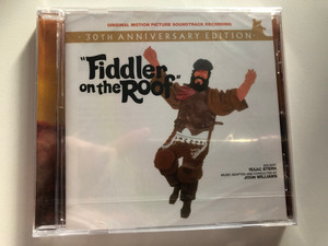 30th Anniversary Edition - ''Fiddler On The Roof'' (Original Motion Picture Soundtrack Recording) / Soloists. Isaac Stern, Music Adapted And Conducted By John Williams / EMI Audio CD 2001 / 72435-35266-2-7