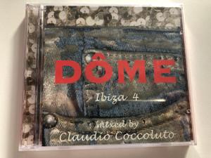 Dôme Ibiza 4 - Mixed By Claudio Coccoluto / Morbido Records 2x Audio CD / MBDCD-036