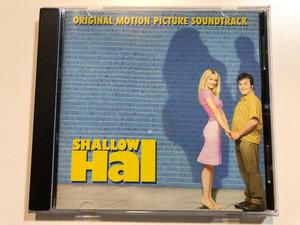 Shallow Hal (Original Motion Picture Soundtrack) / Island Records Audio CD 2001 / 586 569-2