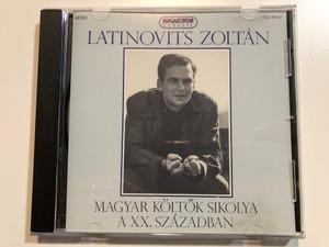 Latinovits Zoltán – Magyar Költők Sikolya A XX. Században / Hungaroton Classic Audio CD 1994 Mono / HCD 14130