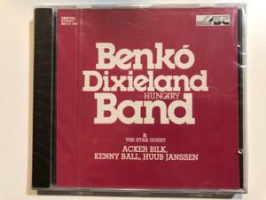 Benkó Dixieland Band (Hungary) & The Star Guest: Acker Bilk, Kenny Ball, Huub Janssen / Bencolor Audio CD 1995 Stereo / BEN-CD 5403