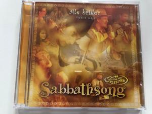 Sabbathsong - Ale brider - Yiddish songs / Több mint klezmer / Superbook Club Audio CD / Jiddishe Mame, Jossl, Fisherlid / Masa Tamás, Szabó Bálint, Bódi Mónika, Csányi Sándor (5999880470537)