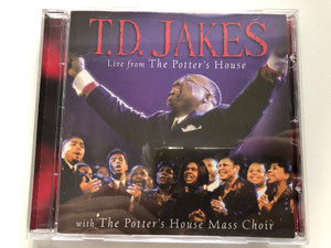 T.D. Jakes - Live from the Potter's House / With the Potter's House Mass Choir / Integrity Music Audio CD 1998 / 13192 (000768131923)