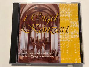 1. Orgel Konzert - an der neuen Jehmlich-orgel in St. Wolfgang zu Schneeberg / Berolina Tape Audio CD