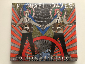 Michael Daves – Orchids And Violence / Nonesuch 2x Audio CD 2016 / 553734-2