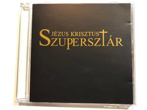 Jezus Krisztus Supersztar / E.Z.S. Music Audio CD / 00012 E.Z.S.