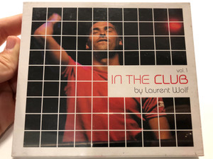In The Club Vol. 1 - By Laurent Wolf / Wagram Music Audio CD 2005 / 3104312