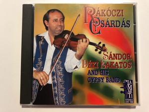 Rakoczi Csardas / Sandor Deki Lakatos and his Gypsy Band / LaMarTi Audio CD 1997 Stereo / LCD 1008