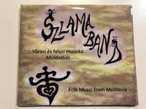 Szlama Band - Városi és falusi muzsika Moldvából / Folk Music from Moldavia / Dialekton Audio CD 2014 / Pandák Viktor, Dragony Gábor, Szlama László, Korda Ágnes / BS-CD 19 (5999538426138)