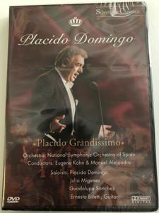 Placido Domingo DVD 2004 Placido Grandissimo / National Symphonic Orchestra of Spain / Conducting: Eugene Kohn & Manuel Alejandro / Soloists: Placido Domingo, Julia Migenes, Guadalupe Sanchez, Ernesto Bitetti Guitar / Silverline Classics (4028462800019)