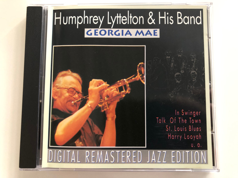 Humphrey Lyttelton & His Band – Georgia Mae / In Swinger, Talk Of The Town, St. Louis Blues, Harry Looyah, u.a. / Digital Remastered Jazz Edition / Pastels Audio CD 1995 / CD 20.1623