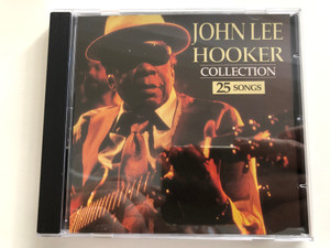 John Lee Hooker – Collection / 25 Songs / The Collection Audio CD 1993 / COL 019