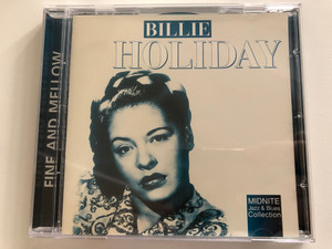 Billie Holiday – Fine And Mellow / Midnite Jazz & Blues Collection / Weton-Wesgram Audio CD 2000 / MJB062