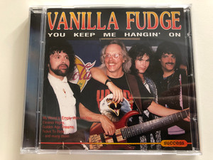 Vanilla Fudge – You Keep Me Hangin' On / My World Is Empty Without You, Eleanor Rigby, Golden Age Dreams, Ticket To Ride, and many more / Success Audio CD 1993 / 16156CD